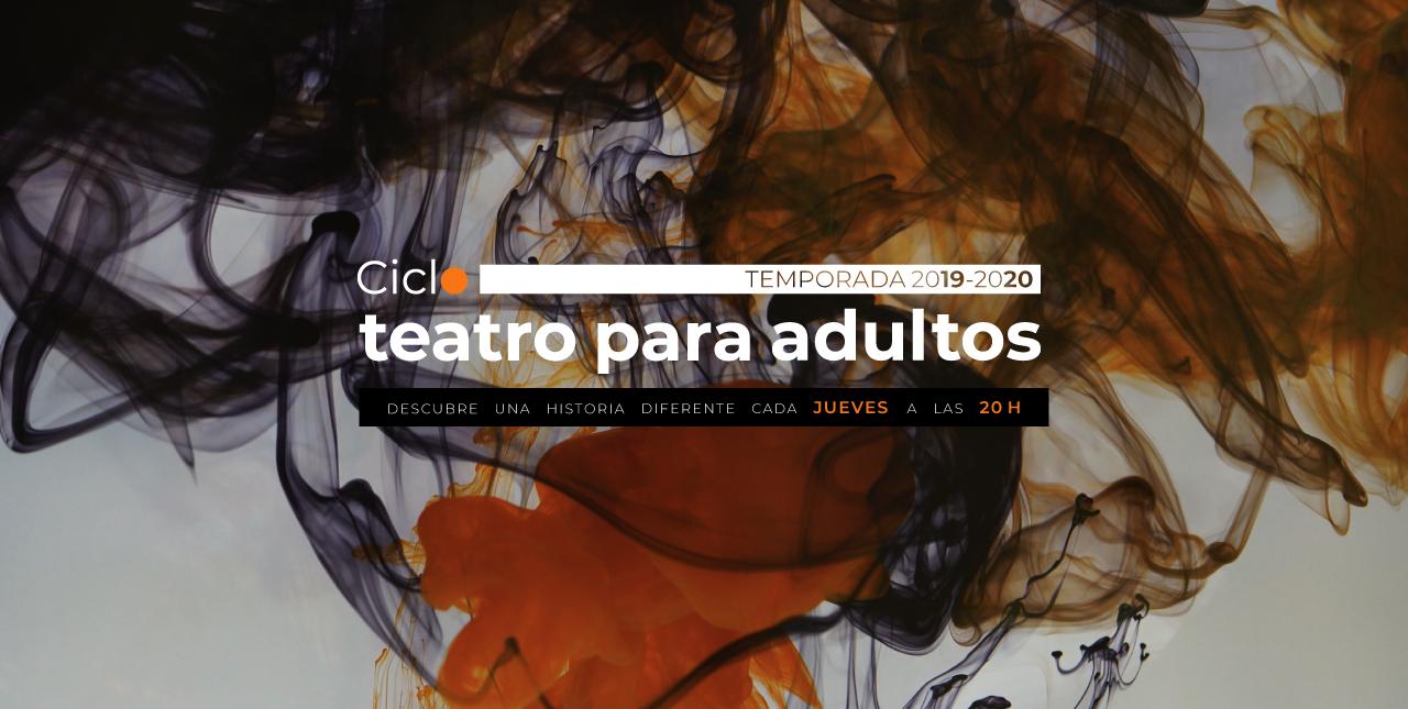 Ciclo Teatro para adultos