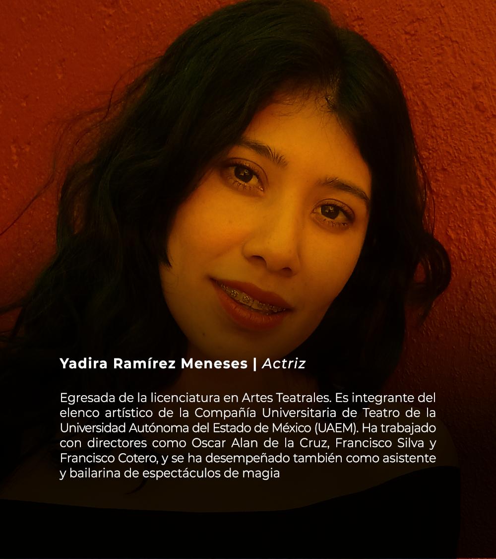 Yadira Ramírez Meneses | Actriz