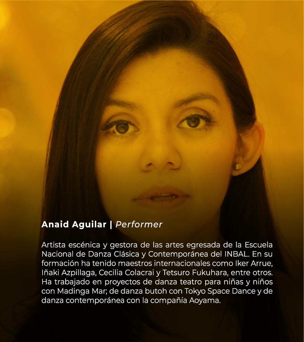 Anaid Aguilar | Perfomer