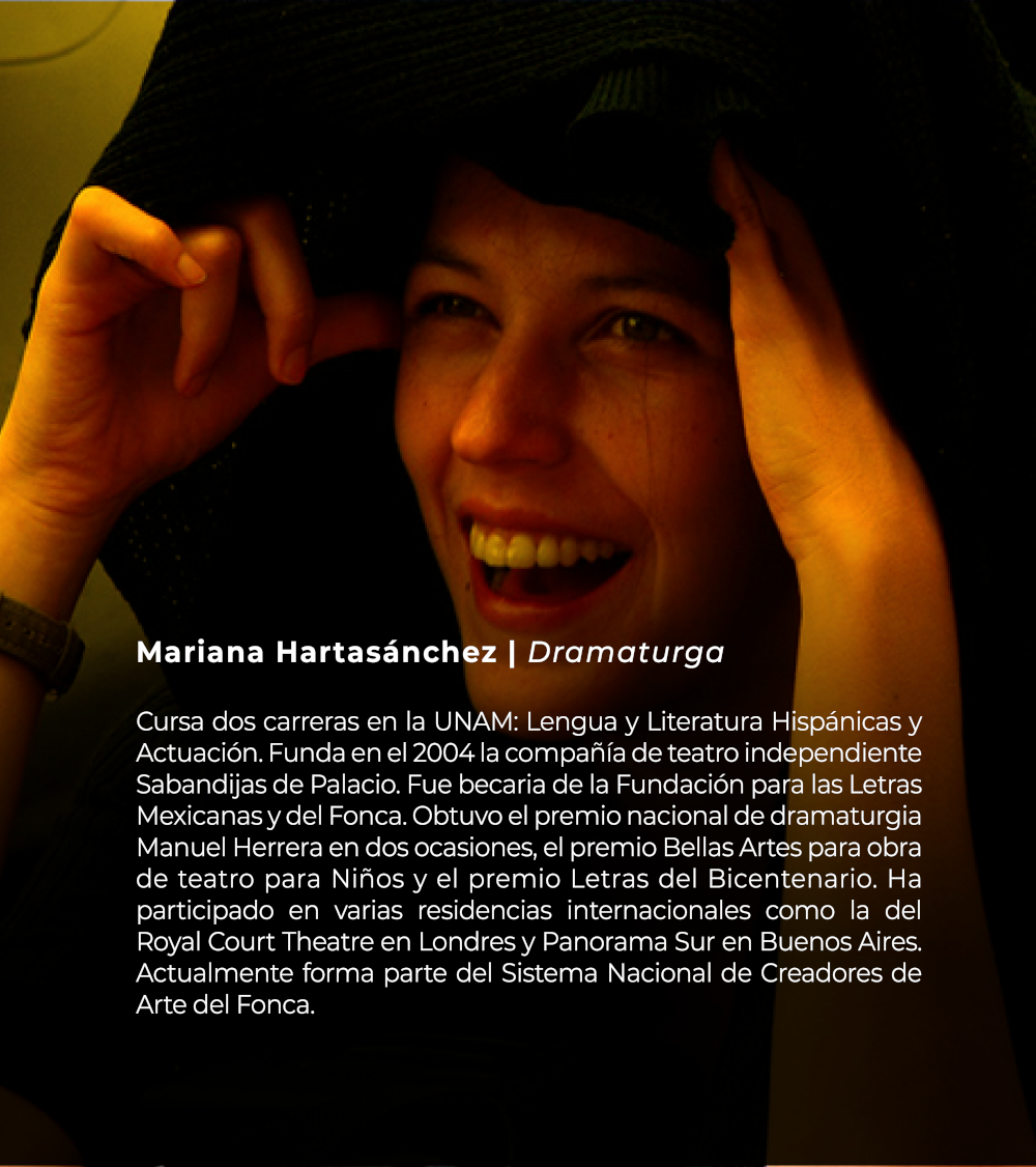 Mariana Hartasánchez | Dramaturga