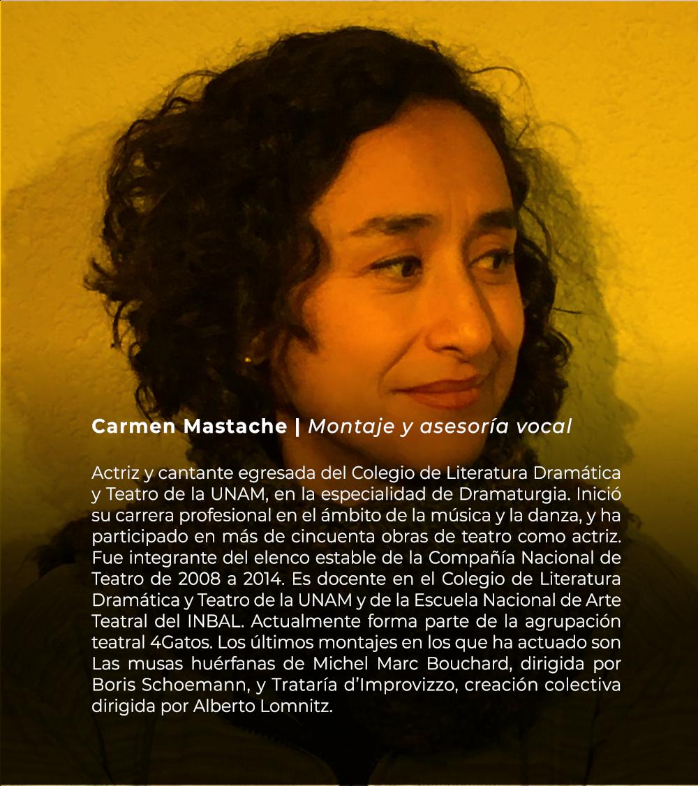 Carmen Mastache | Montaje y Asesoría vocal