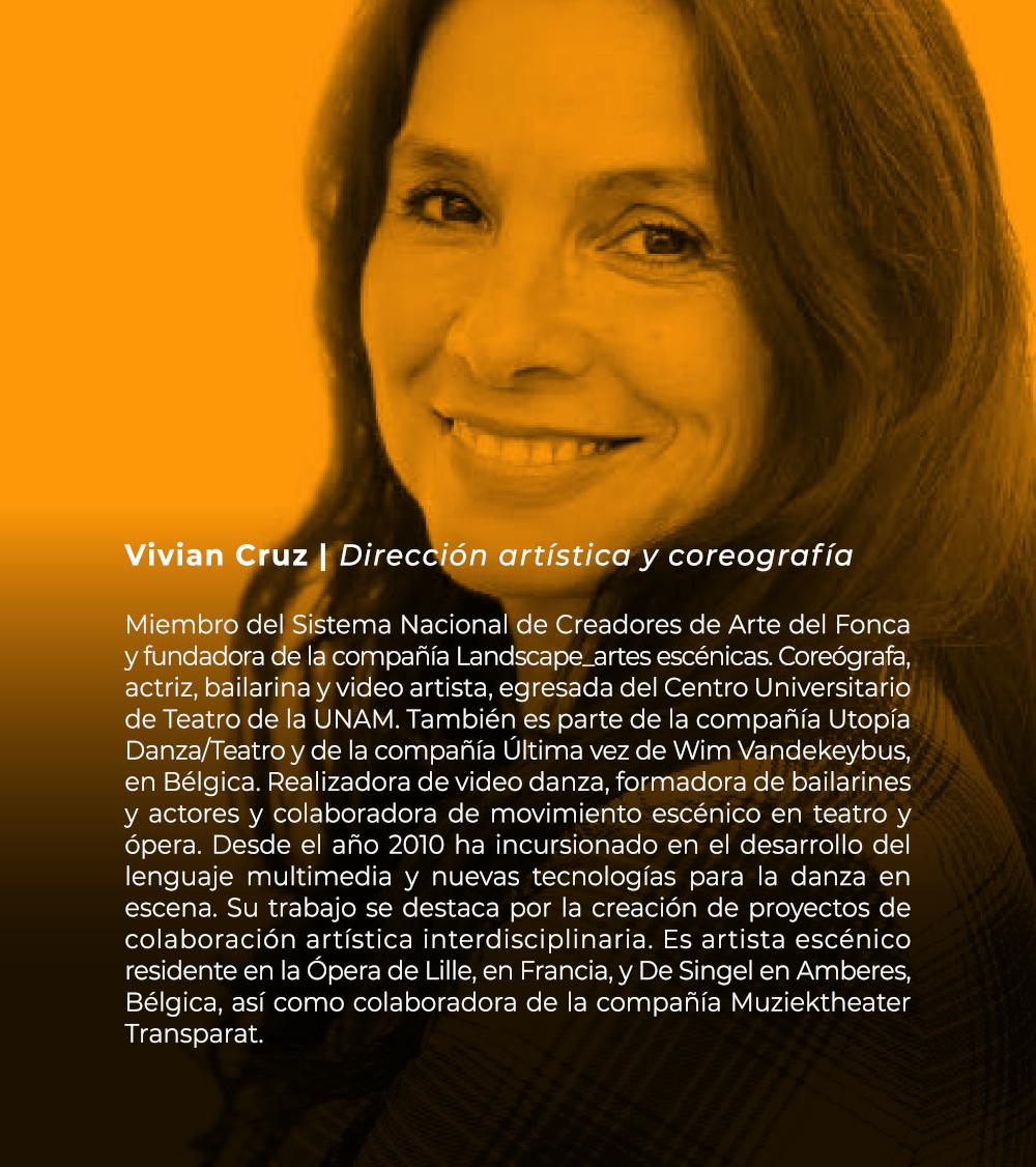Vivian Cruz   Dirección artística y coreografía