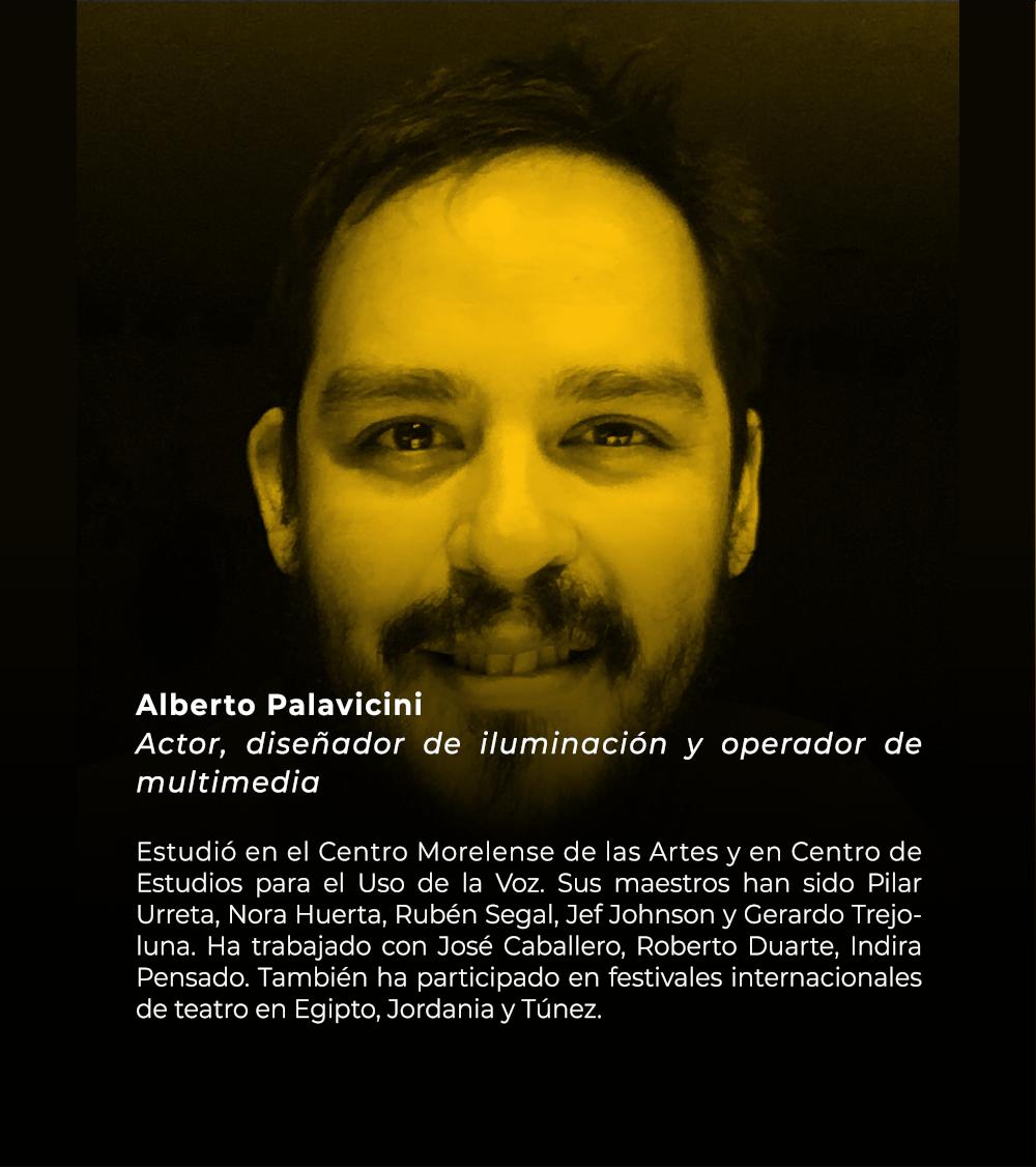 Alberto Palavicini | Actor, diseñador de iluminación y operador de multimedia