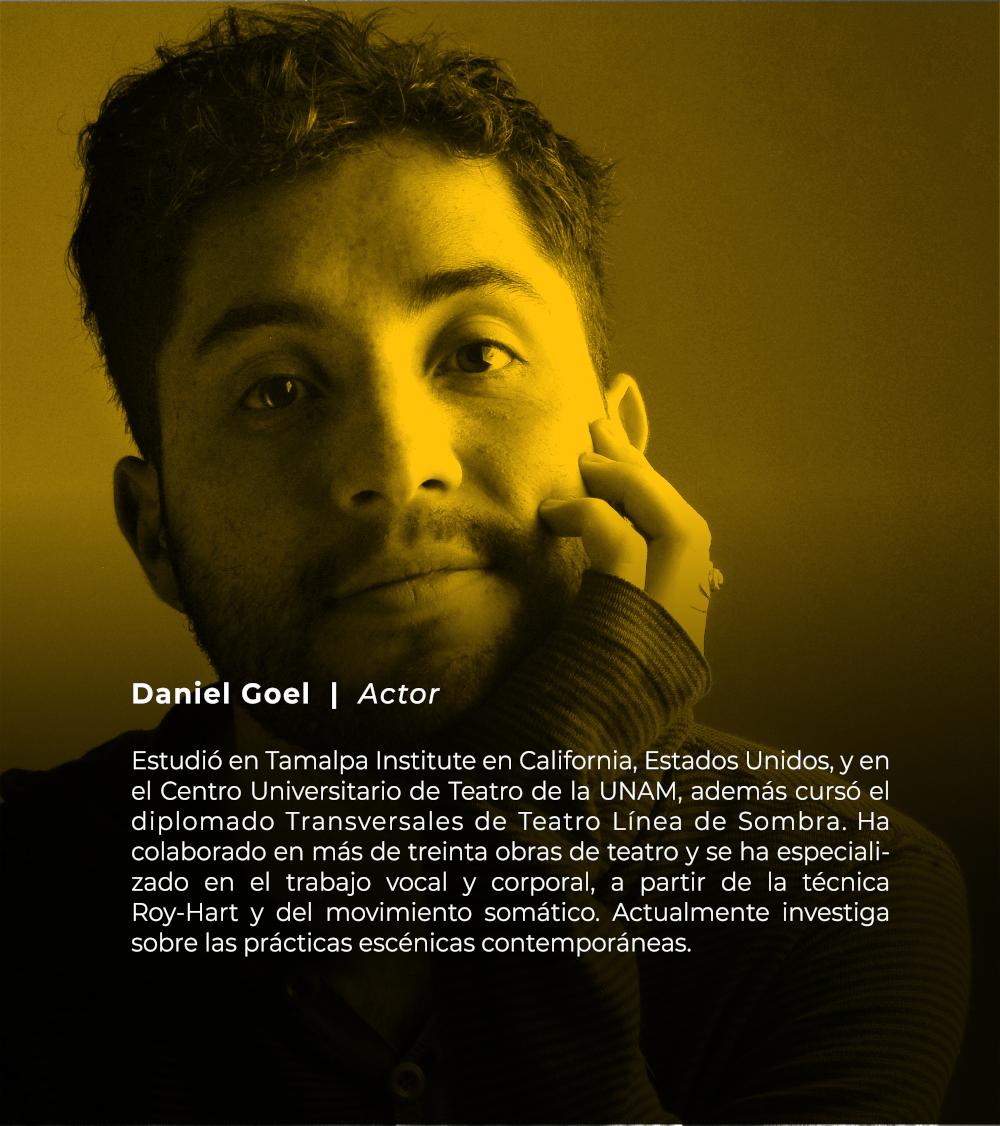 Daniel Goel | Actor