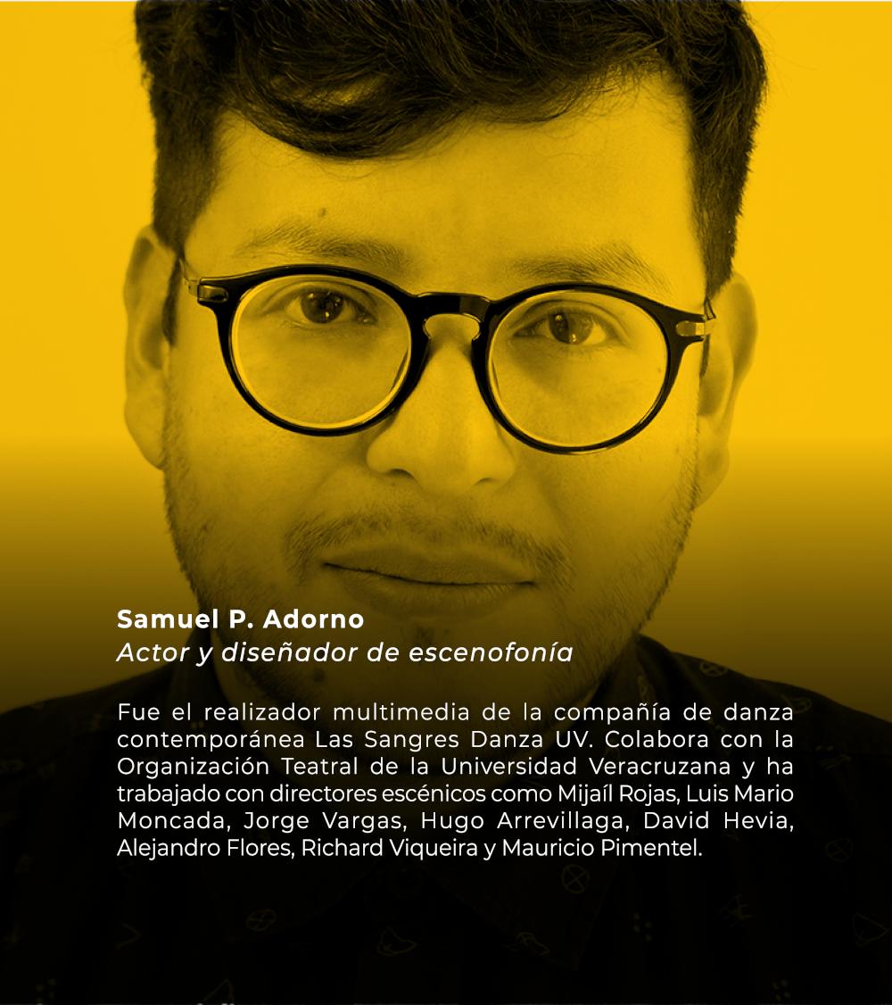 Samuel P. Adorno | Actor y diseñador de escenofonía