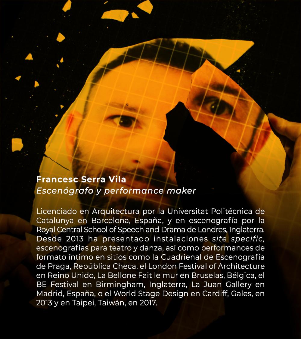 Francesc Serra Vila | Escenógrafo y performance maker