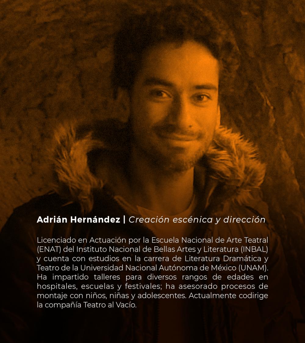 Adrián Hernández | Creación escénica y dirección